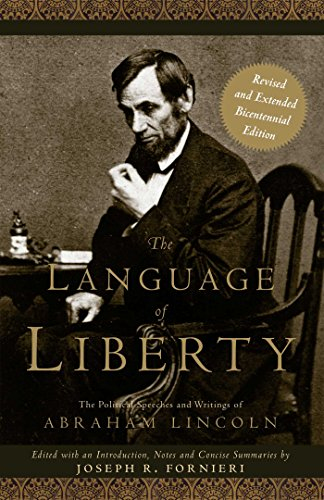 The Language of Liberty: The Political Speeches