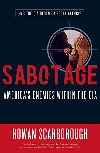 (SIGNED) Sabotage: America's Enemies within the CIA