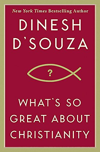 9781596985179: What's So Great About Christianity