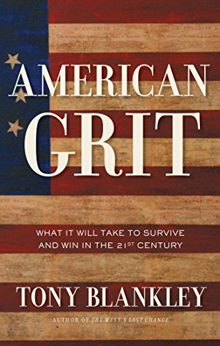 9781596985193: American Grit: What It Will Take to Survive and Win in the 21st Century