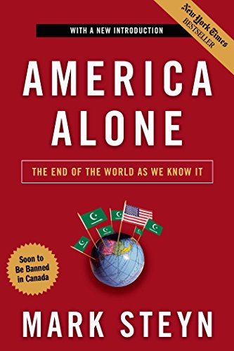 9781596985278: America Alone: The End of the World as We Know It