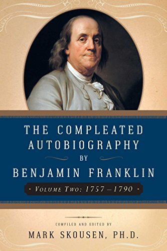 9781596985292: 2: The Compleated Autobiography by Benjamin Franklin (Volume Two: 1757-1790)