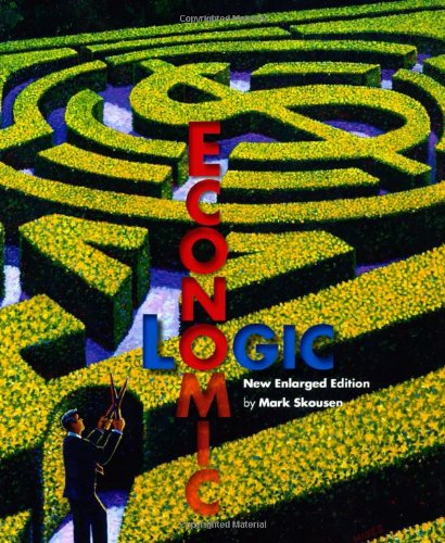 9781596985452: Economic Logic 3rd Edition