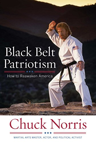 9781596985582: Black Belt Patriotism: How to Reawaken America