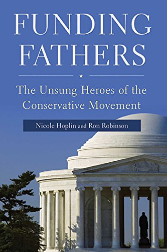 9781596985629: Funding Fathers: The Unsung Heroes of the Conservative Movement