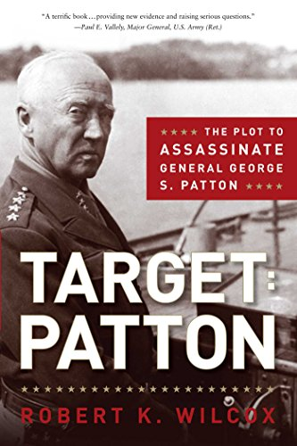 9781596985797: Target: Patton: The Plot to Assassinate General George S. Patton
