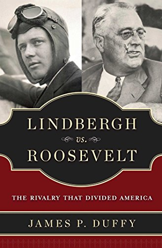 9781596986015: Lindbergh vs. Roosevelt: The Rivalry That Divided America