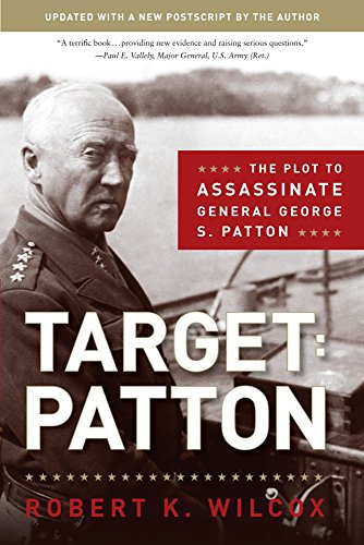 9781596986060: Target Patton: The Plot to Assassinate General George S. Patton