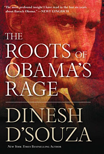 9781596986251: The Roots of Obama's Rage