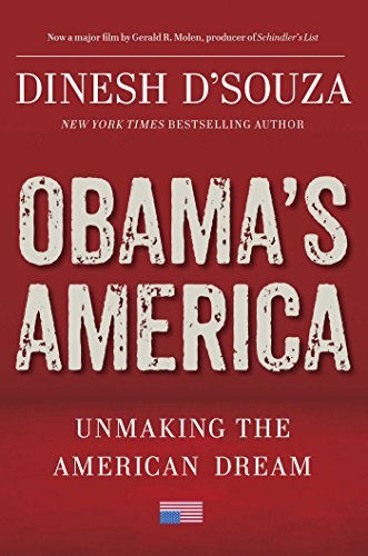 Obama's America : What Four More Years Will Bring: D'Souza, Dinesh