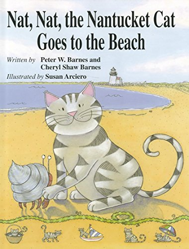9781596987821: Nat, Nat, the Nantucket Cat Goes to the Beach