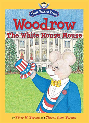 9781596987883: Woodrow, the White House Mouse