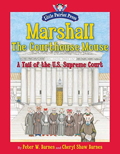 9781596987890: Marshall, the Courthouse Mouse: A Tail of the U. S. Supreme Court