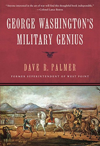 George Washington's Military Genius (159698791X) by Dave Richard Palmer