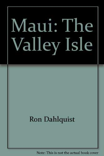 Maui: The Valley Isle: Ron Dahlquist