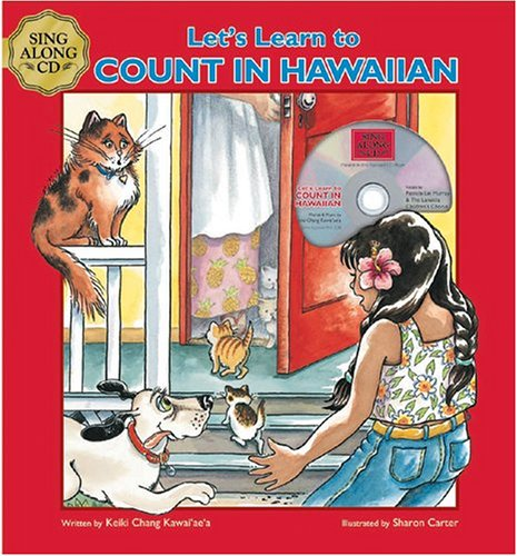 Let's Learn to Count in Hawaiian (includes musical mini CD): Keiki Chang Kawai'ae'a