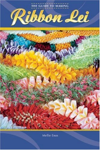 9781597001496: The Guide to Making Ribbon Lei