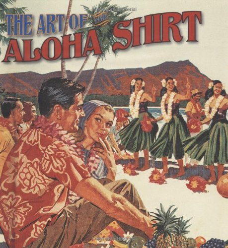 9781597005869: The Art of the Aloha Shirt
