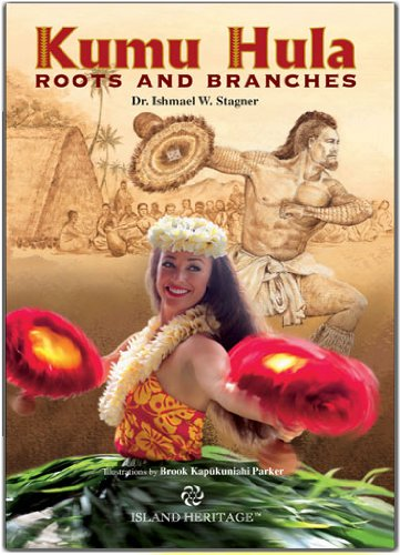 Kumu Hula Roots and Branches: Dr. Ishmael W. Stagner