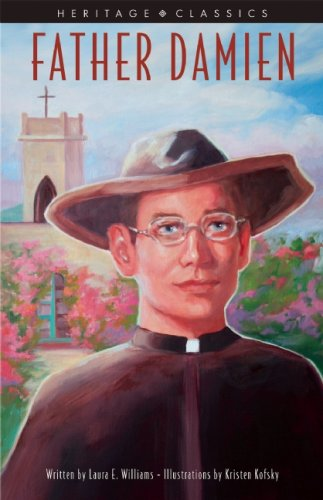 Father Damien (Heritage Classics): Williams, Laura E.