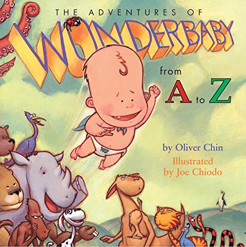 The Adventures of WonderBaby: From A to Z: Chin, Oliver
