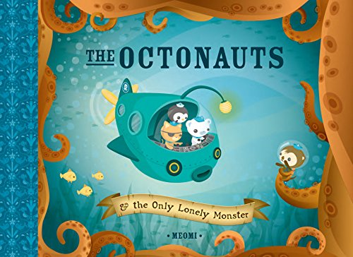 9781597020053: The Octonauts and The Only Lonely Monster