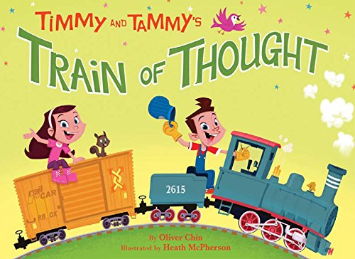 9781597020084: Timmy and Tammy's Train of Thought