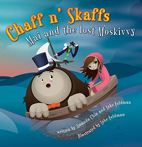 9781597020138: Chaff n' Skaffs: Mai and the lost Moskivvy