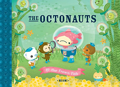 9781597020145: The Octonauts & the Frown Fish