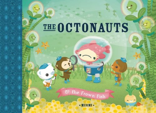 9781597020831: The Octonauts and the Frown Fish