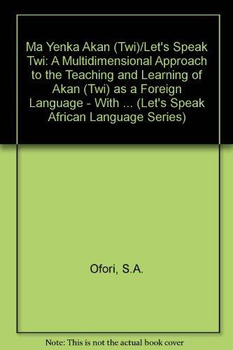 9781597030052: Ma Yenka Akan (Twi) (Let's Speak African Language Series) (Southern Sotho Edition)