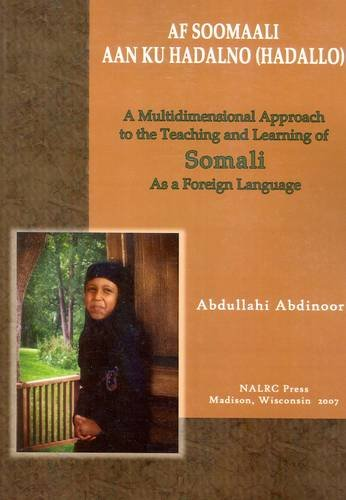 Af Soomaali Aan Ku Hadalno (hadallo) / Let's Speak Somali (English and Somali Edition): ...