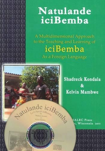9781597030212: Natulande iciBemba / Let's Speak iciBemba: A First-year Textbook