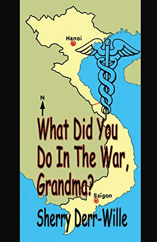 9781597056397: What Did You Do In The War, Grandma? (Those Gals From Minter) (Volume 8)