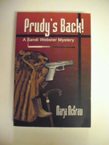 Prudy's Back! A Sandi Webster Mystery: n/a