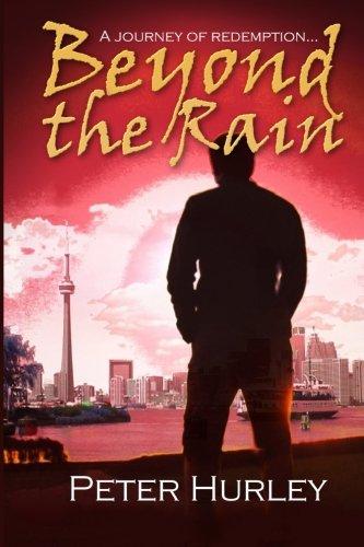 Beyond The Rain: Peter Hurley