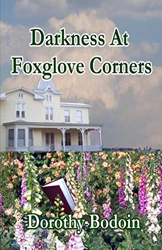 9781597058988: Darkness At Foxglove Corners (A Foxglove Corners Mystery) (Volume 1)