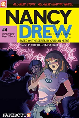 The Girl Who Wasn't There (Nancy Drew Graphic Novels: Girl Detective #4): Petrucha, Stefan