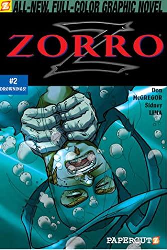9781597070188: Zorro #2: Drownings (Zorro Papercutz Graphic Novels)