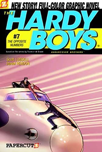 The Opposite Numbers (Hardy Boys Graphic Novels: Undercover Brothers, No. 7) (1597070343) by Lobdell, Scott