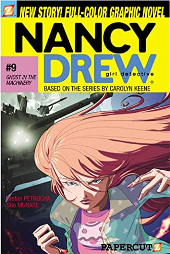 Ghost in the Machinery (Nancy Drew Graphic Novels: Girl Detective #9): Petrucha, Stefan