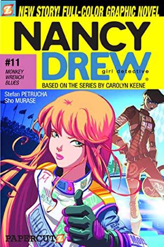 Monkey-Wrench Blues (Nancy Drew Graphic Novels: Girl: Petrucha, Stefan