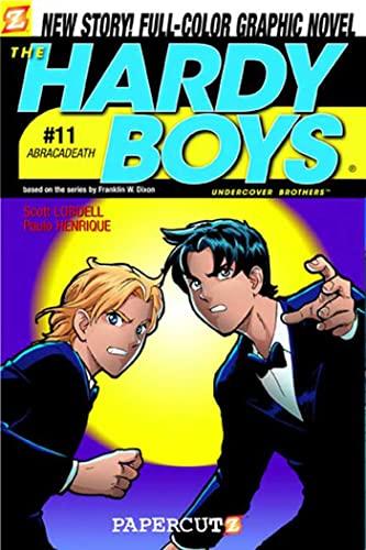 The Hardy Boys #11: Abracadeath (Hardy Boys Graphic Novels): Lobdell, Scott