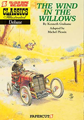9781597070959: Classics Illustrated Deluxe #1: The Wind in the Willows (Classics Illustrated Deluxe Graphic Nove)