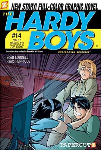 The Hardy Boys #14: Haley Danelle's Top: Lobdell, Scott