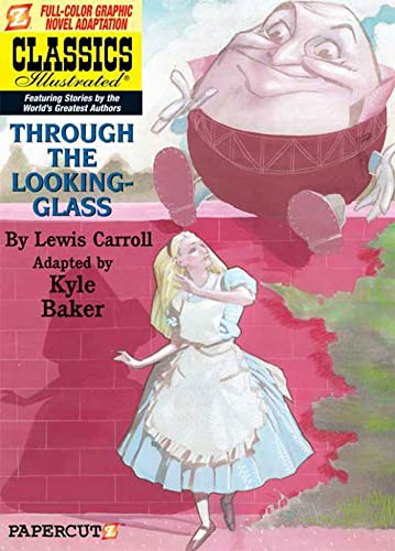9781597071154: Classics Illustrated #3: Through the Looking Glass (Classics Illustrated Graphic Novels)