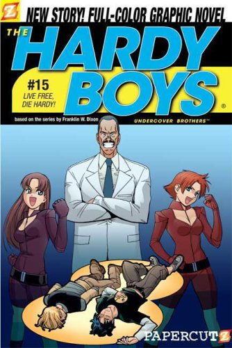 9781597071246: The Hardy Boys #15: Live Free, Die Hardy! (Hardy Boys Graphic Novels)