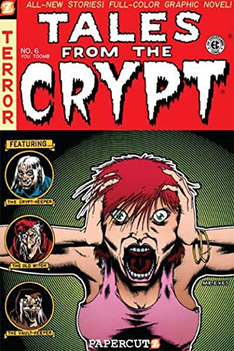 Tales from the Crypt #6: You-Tomb (Tales: Fred Van Lente;