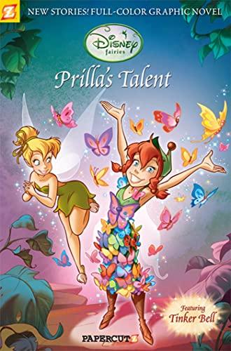 Prilla's Talent (Disney Fairies Graphic Novels): Enna, Bruno; Macchetto, Augusto; Conti, ...