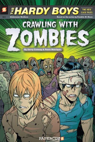 9781597072205: Hardy Boys The New Case Files #1: Crawling with Zombies (The Hardy Boys The New Case Files)